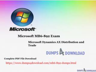 Latest Microsoft MB6-892 Dumps | MBS Dumps PDF | Dumps4download.com