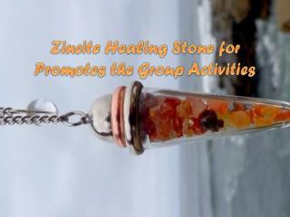 Zincite Healing Stone for Promotes the Group Activities