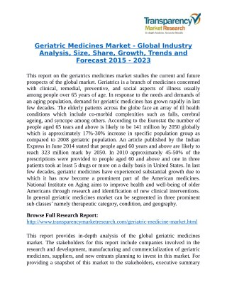 Geriatric Medicines Market will rise to US$ 948 Billion by 2023