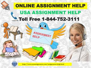 Fantastic Online Assignment Help Toll Free:- 1-844-752-3111