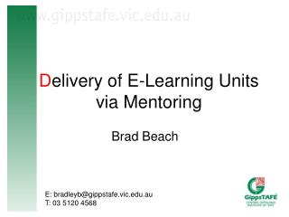D elivery of E-Learning Units via Mentoring