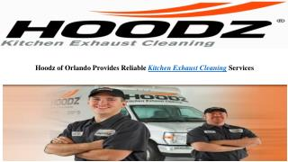 Hoodz of Orlando Provides Reliable Kitchen Exhaust Cleaning Services