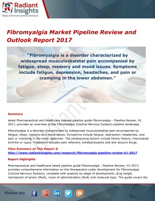 Fibromyalgia Market Pipeline Analysis and Outlook Report 2017