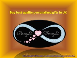 Buy best quality personalized gifts in UK