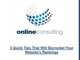 3 Quick Tips That Will Skyrocket Your Website's Rankings