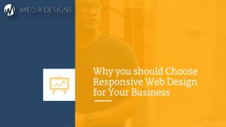 Why you should Choose Responsive Web Design for Your Business