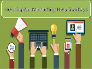 How Digital Marketing Help Startups