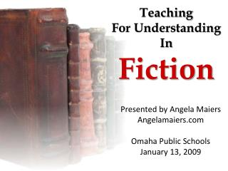 Teaching for Understanding in Fiction