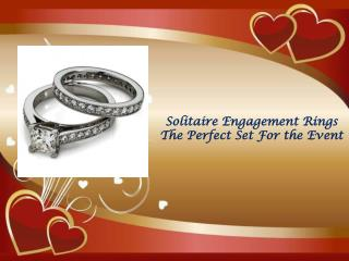 Solitaire Engagement Rings - The Perfect Set For the Event