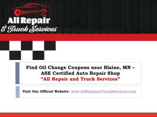 Looking for Certified Auto Repair Shop near blaine, MN? Visit All Repair & Truck Services today!