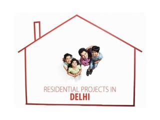 Residential projects in Delhi