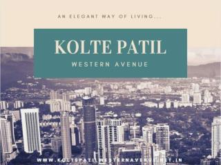 Kolte Patil Western Avenue - A Culmination of Excellence