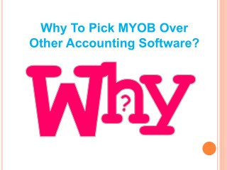 Why To Pick MYOB Over Other Accounting Software