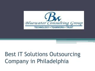 Best IT Solutions Outsourcing Company in Philadelphia