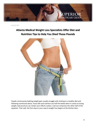Atlanta Medical Weight Loss Specialists Offer Diet and Nutrition Tips to Help You Shed Those Pounds