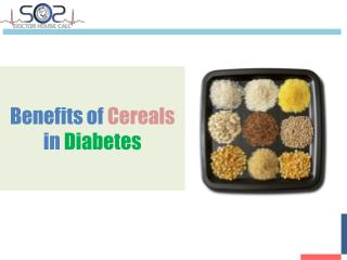 Urgent Care Doctors - Benefits of Cereals in Diabetes - SOS Doctor House Call