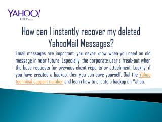 How can I instantly recover my deleted YahooMail Messages?