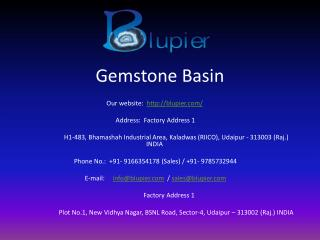 Gemstone basin