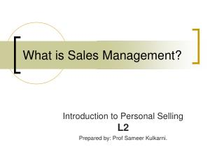 What is Sales Management?