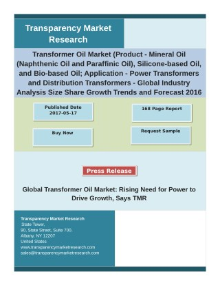 Transformer Oil Market  - Demand, Size, Share, Growth, Trends, and Forecast 2016 – 2024