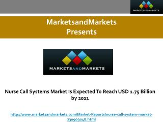 Nurse Call Systems Market Is Expected To Reach USD 1.75 Billion by 2021