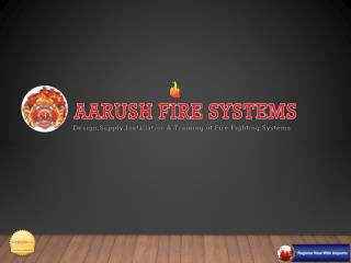 Best Quality Firefighting Solutions - Aarush Fire Systems