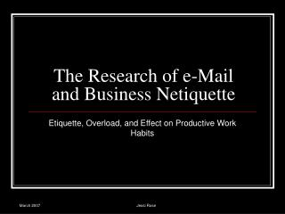 The Research of e-Mail and Business Netiquette