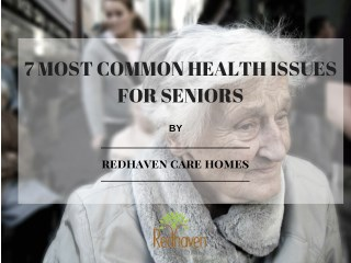 7 Most Common Health Issues For Seniors