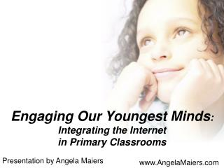 Engaging Our Youngest Minds: BLC09