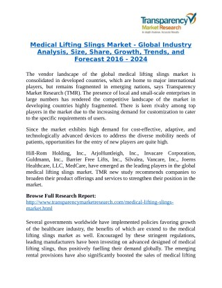 Medical Lifting Slings Market - Positive long-term growth outlook 2024