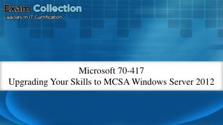 70-417 Microsoft Real Exam Questions - 100% Free VCE Files