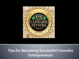 Tips for Becoming Successful Cannabis Entrepreneurs