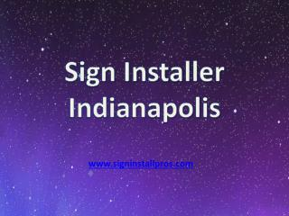 Sign Installer Company Indianapolis
