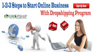 1-2-3 Steps to Start Online Business with Dropshipping Program