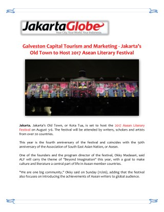 Galveston Capital Tourism and Marketing - Jakarta's Old Town to Host 2017 Asean Literary Festival