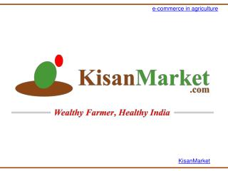 Kisan Market-Sell Agricultural Products Online|Selling Tractors Online