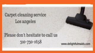 Top Carpet cleaning service Los Angeles | Delightfulmaids