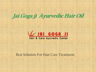 Jai gogaji ayurvedic hair regrowth treatment