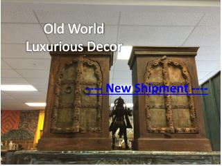 Old World Luxurious Antique Decor