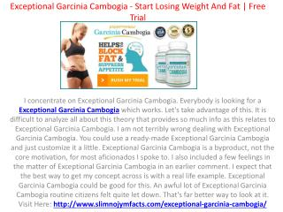 Exceptional Garcinia Cambogia - Start Losing Weight And Fat | Free Trial