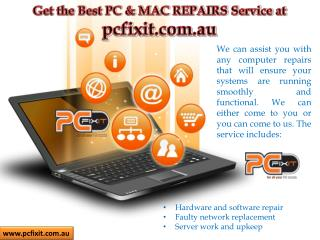 Get the Best PC & MAC REPAIRS Service at pcfixit.com.au