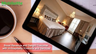 Boost Revenue and Delight Customer with m-hospitality Products and Services - Mobiloitte
