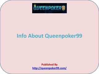 Advantages of Queenpoker99