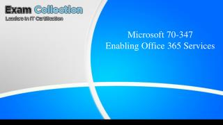 Exam 70-347 : Enabling Office 365 Services - VCE Exam Simulator