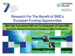 Research For The Benefit of SME s European Funding Opportunities