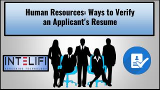 Human Resources: Ways to Verify an Applicant's Resume