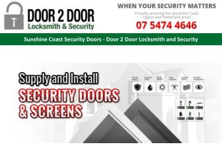 Sunshine Coast Security Doors - Door 2 Door Locksmith and Security