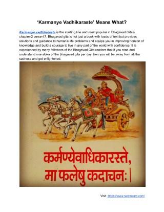 Karmanye Vadhikaraste