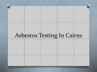 Asbestos Testing Cairns
