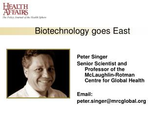Biotechnology goes East